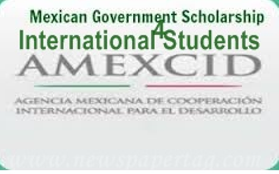 2016 Mexican Government Scholarships for Foreign Students