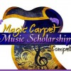 Magic Carpet Music Scholarship Competition