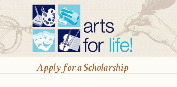 Arts for Life Scholarship
