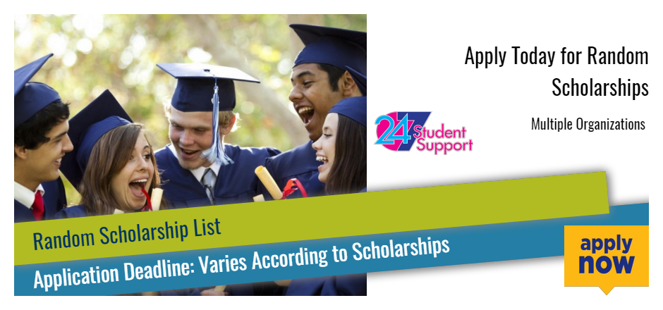Apply Today for Random Scholarships