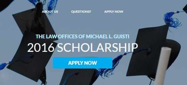 The Law Offices of Michael L. Guisti 2016 Scholarship