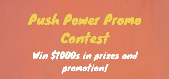 Push Power Promo Contest