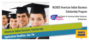 NCAIED American Indian Business Scholarship Program