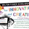Milton Fisher Scholarship for Innovation and Creativity