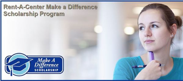 Rent-A-Center Make a Difference Scholarship Program