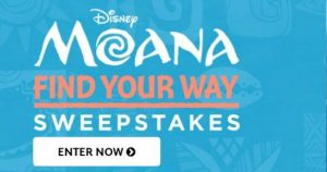 The MoanaFind Your Way Moana Sweepstakes Contest