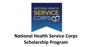 The National Health Service Corps Scholarship