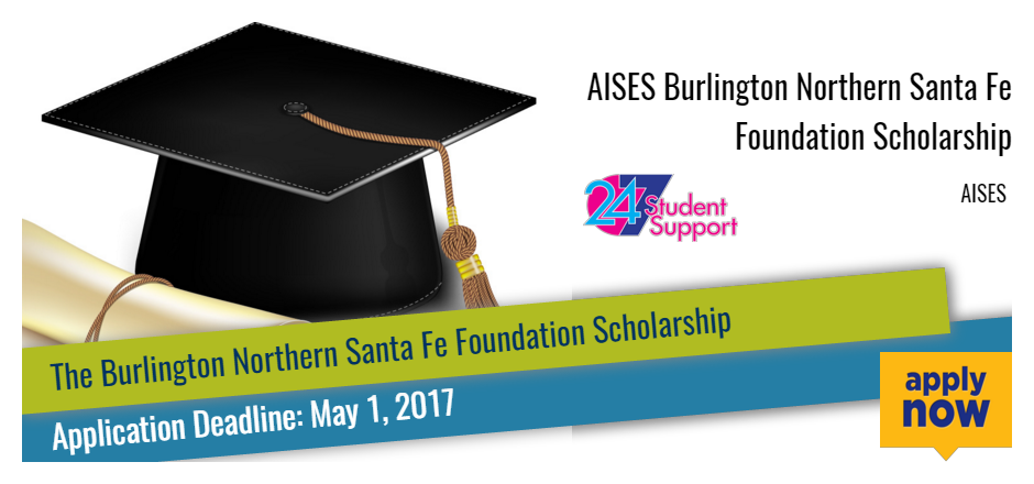 AISES Burlington Northern Santa Fe Foundation Scholarship