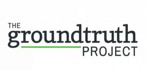 GroundTruth Reporting Fellowship