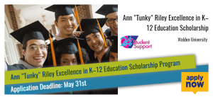 """Ann """"Tunky"""" Riley Excellence in K–12 Education Scholarship"""