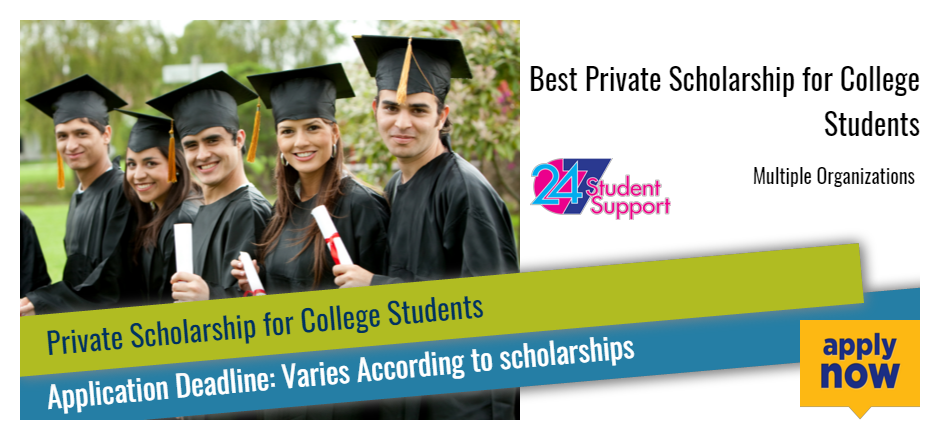 Scholarships For College Students >> Best Private Scholarship For College Students