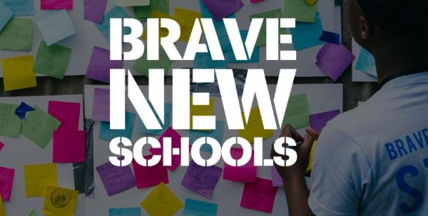 Brave New Schools Competition