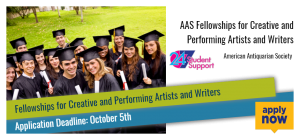 AAS Fellowships for Creative and Performing Artists and Writers