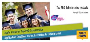 Top PhD Scholarships to Apply
