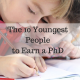 The 10 Youngest People to Earn a PhD