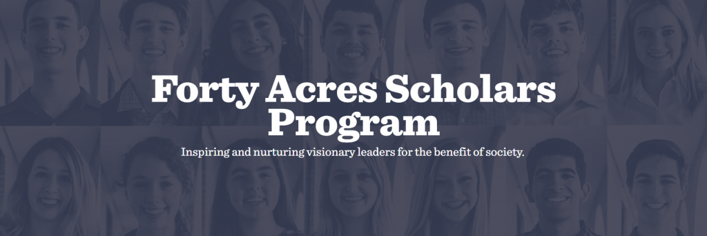Forty Acres Scholars Program